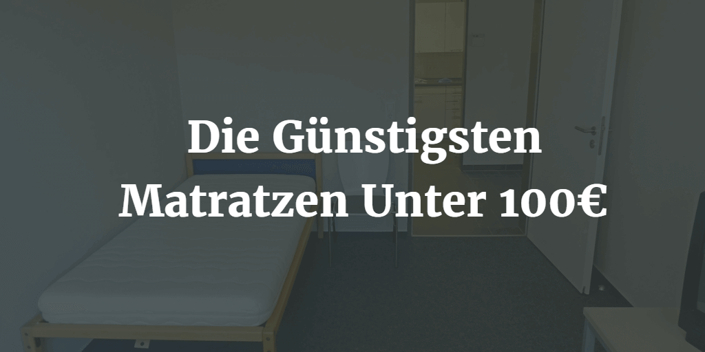 g nstigsten matratzen unter 100 euro matratzen guru. Black Bedroom Furniture Sets. Home Design Ideas